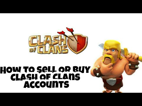 How Buy Or Sale Clash Of Clans Account   Must Watch   With Y2k