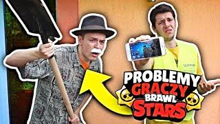 TYPOWE PROBLEMY GRACZY BRAWL STARS W REALU !!!