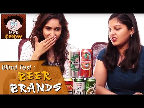 Girls React On Popular Beer Brands   Mad Show