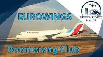 Beim Eurowings Boomerang Club oder bei Miles & More sammeln?