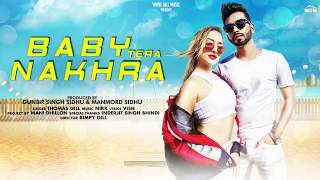 Baby Tera Nakhra (Motion Poster) Thomas Gill | Rel. On 30th Oct | White Hill Music