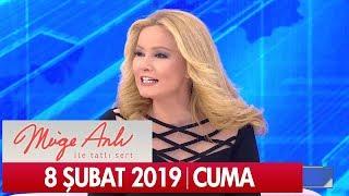Müge Anlı ile Tatlı Sert 8 Şubat 2019 Cuma  - Tek Parça