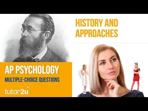 Test 1: AP Psychology - Multiple-Choice Video Test - History And Approaches