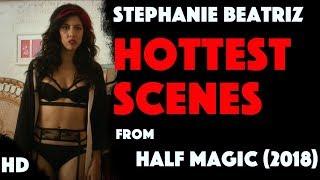Stephanie Beatriz Hot Scenes from Half Magic