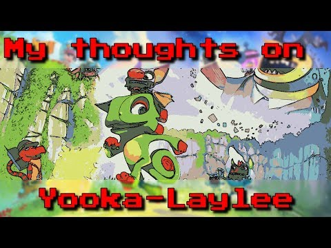 Discussion on Yooka-Laylee + Practical Improvements That Could Have Been Made