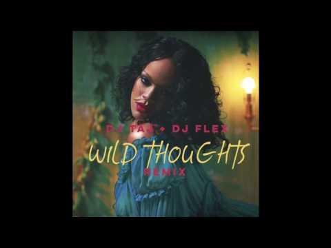 Wild Thoughts ~ DJ Flex & DJ Taj (Soca Club Refix)