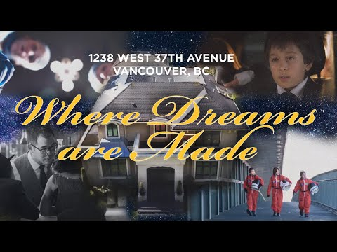 Where Dreams Come True - 1238 W. 37th Ave, Vancouver, BC - Shaughnessy
