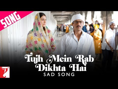 Tujh Mein Rab Dikhta Hai Sad Song - Rab Ne Bana Di Jodi | Shah Rukh Khan | Anushka Sharma