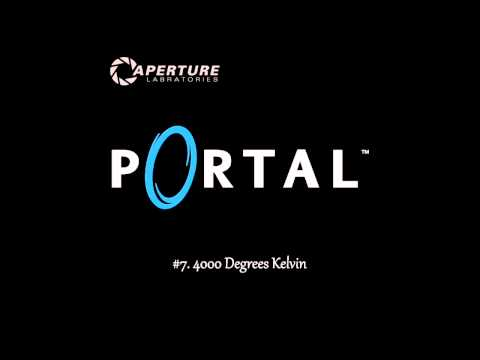 Portal OST #7. 4000 Degrees Kelvin