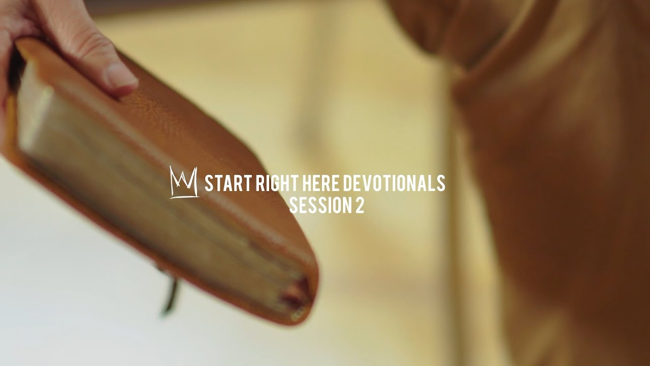 Casting Crowns - Start Right Here Devotional (Session 2)