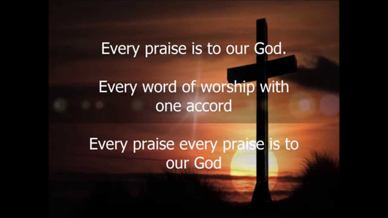 Every praise to our god mp3 download