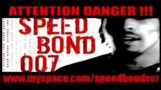 SPEED BOND 007 feat joey starr
