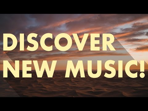 Discover New Music Edition 3