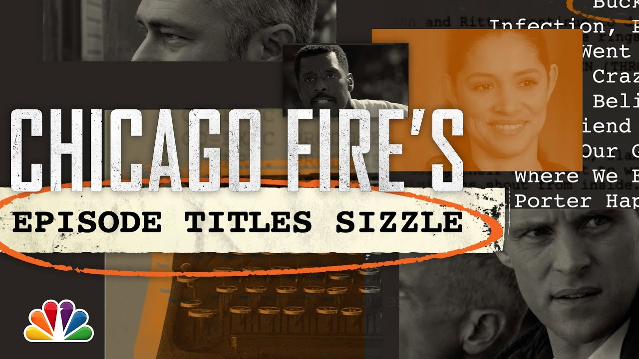 Every Chicago Fire Season 8 Episode Title - Chicago Fire