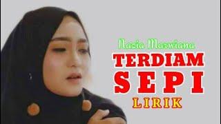 Download Terdiam Sepi Nazia Marwiana (lirik)