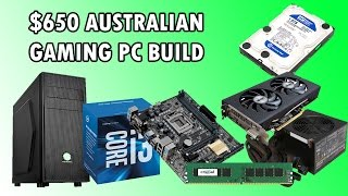 SWEET $650 AUD BUDGET GAMING BUILD - DECEMBER 2016