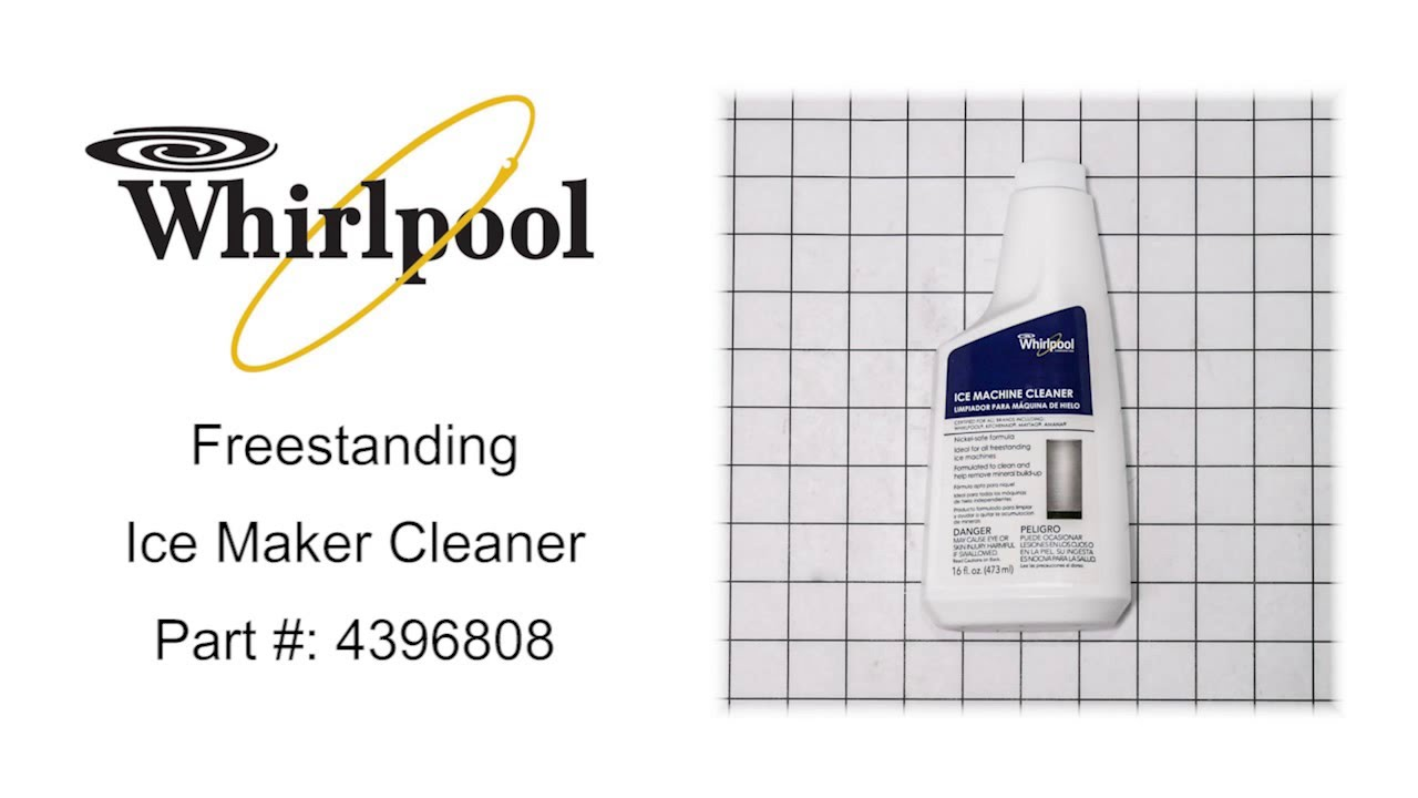 Whirlpool Freestanding Ice Maker Cleaner Part #: 4396808 on