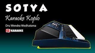 Download lagu SOTYA Karaoke Koplo Jandhut - Lirik Tanpa Vokal - Nada Cewek