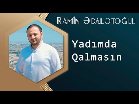 Ramin Edaletoglu   Yadimda Qalmasin  Yep Yeni 2015