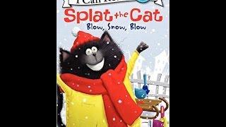 Splat The Cat Blow, Snow, Blow Read Along Aloud Story Book for Children Kids