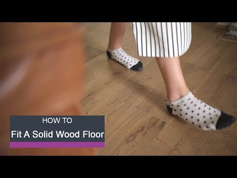 Wickes How To Fit a Solid Wood Floor