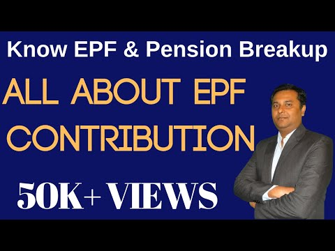 All About EPF Contributions {Hindi}    Know EPF & Pension Breakup in Provident Fund in Hindi