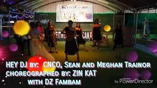 CNCO feat. Meghan _ HEY DJ # ZIN™ KAT/DANZE ZPECTRUM/ ZNTEAM