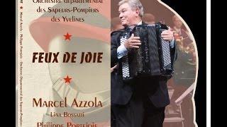FEUX DE JOIE, M. Azzola, P. Portejoie, Orchestre sapeurs-pompiers des Yvelines, dir. Richard Regel