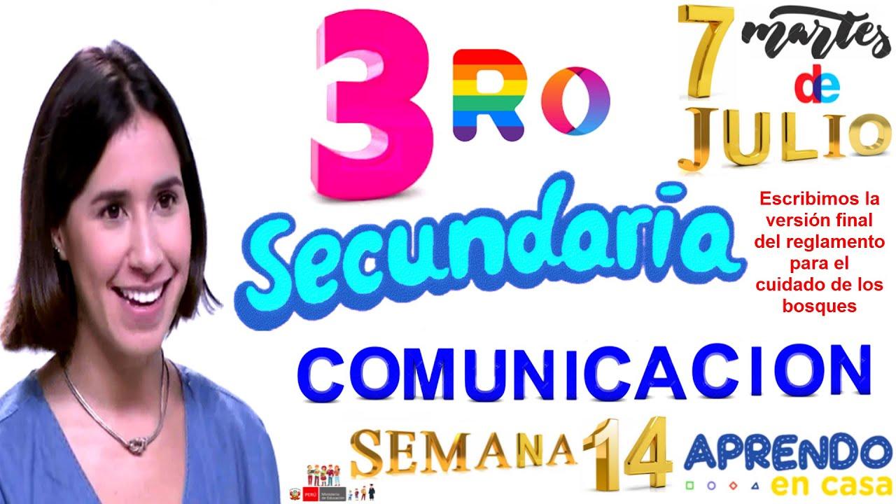 APRENDO EN CASA SECUNDARIA 3 HOY MARTES 7 DE JULIO COMUNICACION SEMANA 14 TERCER GRADO TV PERU RADIO