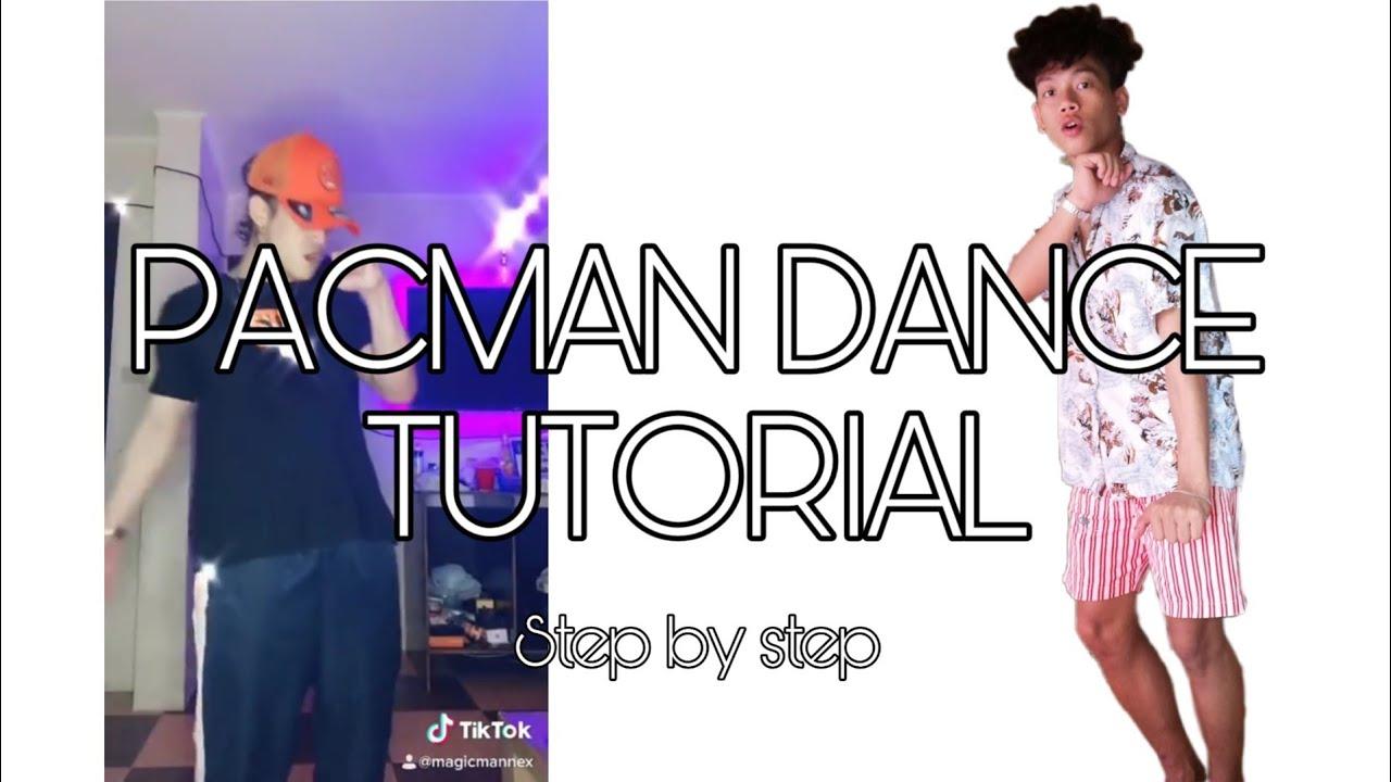 PACMAN DANCE TUTORIAL