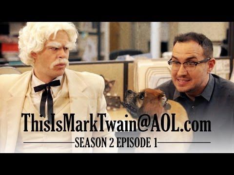 WILL MARK TWAIN BEAT A DOG!?!   ThisIsMarkTwain@aol.com  Season 2 Ep 1