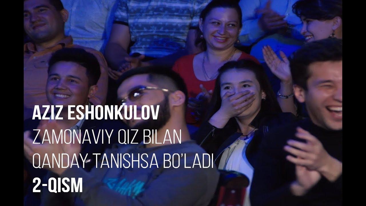 Stand Up Show | Zamonaviy qiz bilan qanday tanishsa bo'ladi (2-qism)