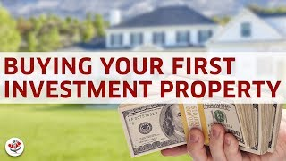 BUYING YOUR FIRST INVESTMENT PROPERTY (Introduction to Investing in Real Estate!)