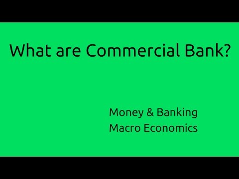What are Commercial Bank