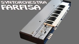 FARFISA SYNTORCHESTRA Analog Synthesizer 1975 | HQ DEMO