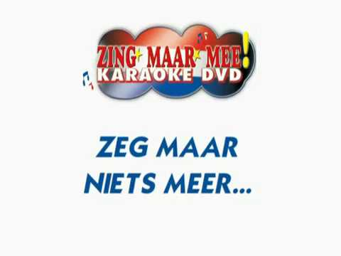 Andre Hazes  - Zeg maar niets meer ( KARAOKE ) Lyrics