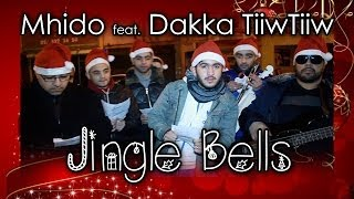 Dakka TiiwTiiw feat. Mhido - Jingle Bells [CLIP NON OFFICIEL]