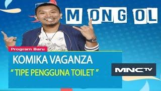 """Mongol """" Tipe Pengguna Toilet """" - Komika Vaganza (16/11) MP3"""