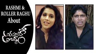 Rashmi & Roller Raghu about Avasaraniko Abaddam