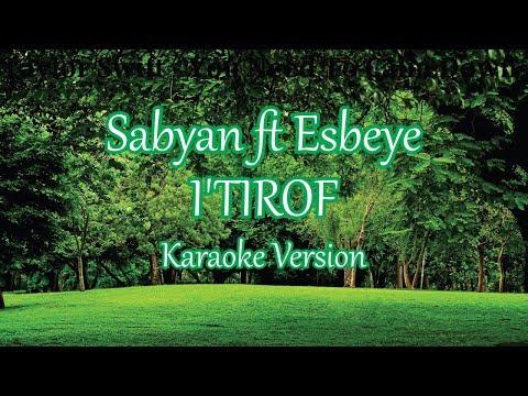 sabyan-ft-esbeye---i'tirof-(karaoke-lirik-tanpa-vokal)
