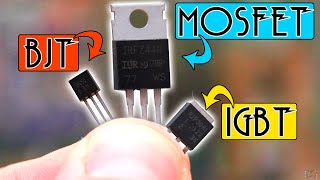 MOSFET BJT or IGBT - Brief comparison Basic components #004