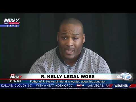 SEX SLAVE: Father of R. Kelly Girlfriend Says His Daughter Is A Sex Slave