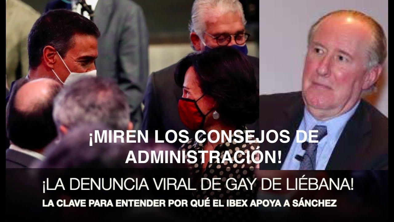 ¡POR QUÉ APOYA EL IBEX AL GOBIERNO! Gay de Liébana dio las claves y se  ha hecho viral,hay que verlo
