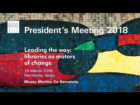 IFLA President's Meeting 2018: Opening