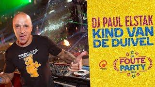 DJ Paul Elstak - 'Kind Van De Duivel' // Foute Party 2018