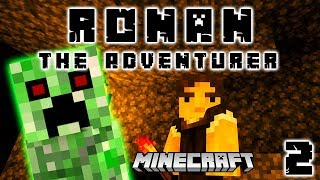 Never Turn Your Back on a Creeper: Ronan the Adventurer: Minecraft ...