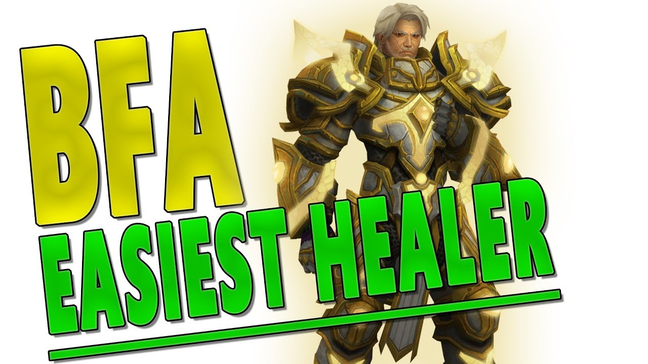 BfA Easiest & Hardest Healer Class to Play | Best Beginner Healer