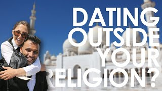 Is Dating Someone Outside your Religion a Dealbreaker? I World on the Street