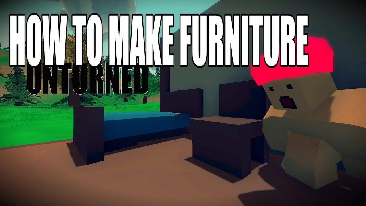 How To Build Furniture Unturned Building Tutorial Unturned Youtube