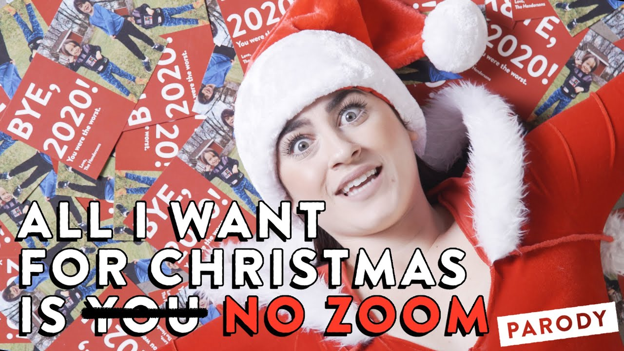 Christmas 2021 Has Been The Worsr All I Want For Christmas Is No Zoom Parody Youtube